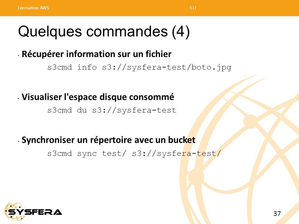 Quelques commandes (4) • Récupérer information sur un fichier s3cmd info s3://sysfera-test/boto.jpg • Visualiser l'espace disque consommé s3cmd du s3: