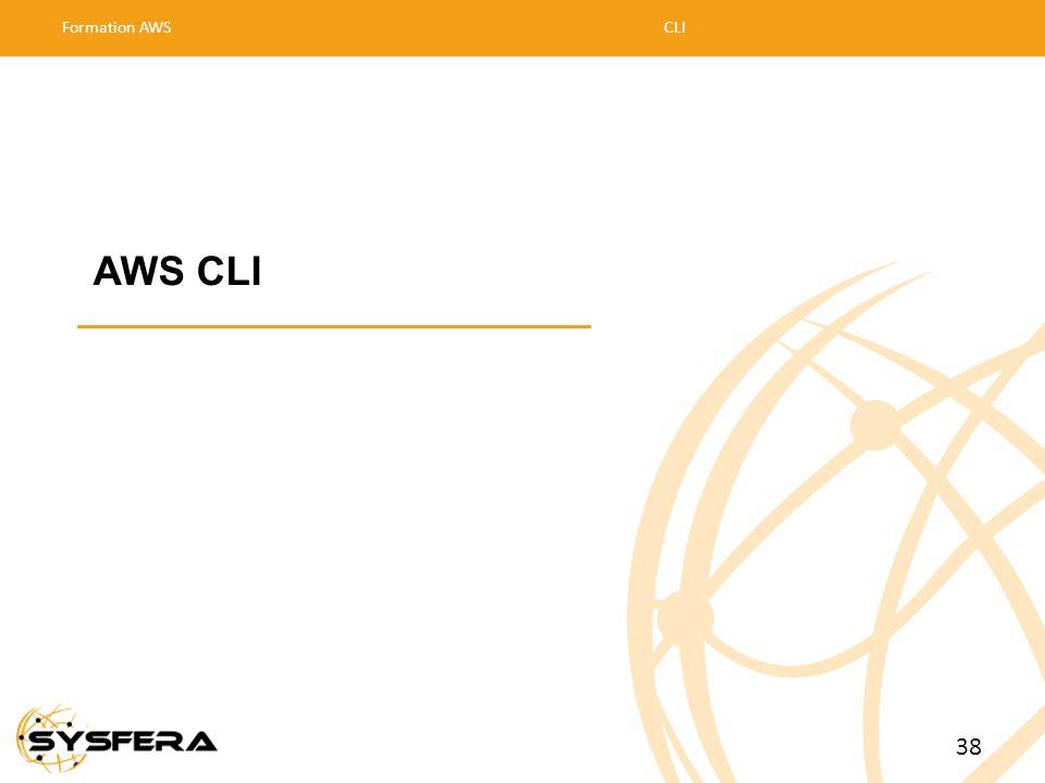 AWS CLI Formation AWSCLI 38