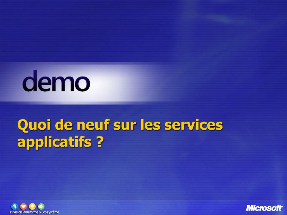 Quoi de neuf sur les services applicatifs ?
