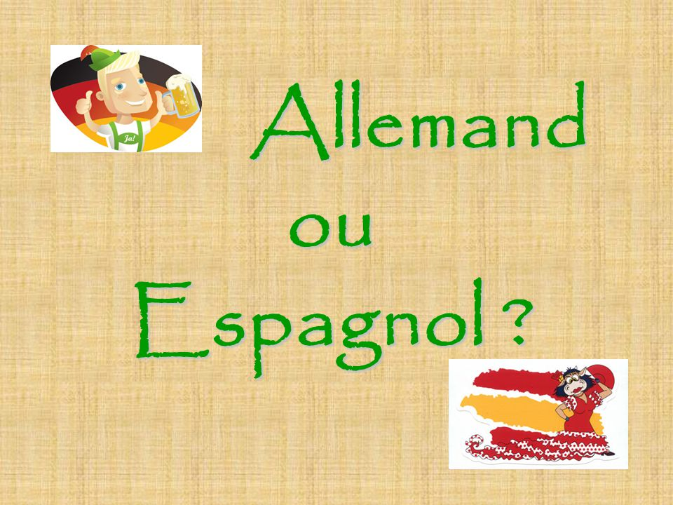 Allemand ou Espagnol ?