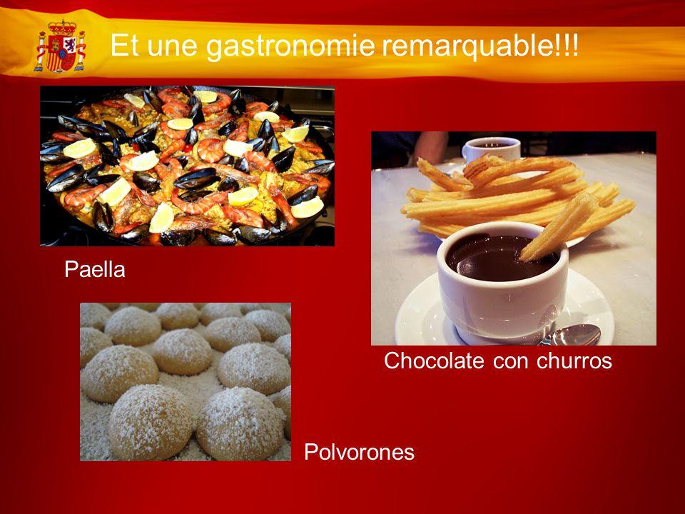 Et une gastronomie remarquable!!! Paella Chocolate con churros Polvorones