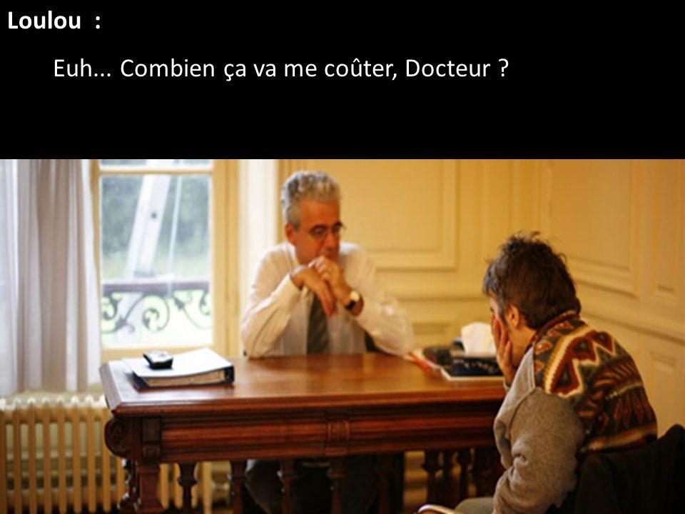 Le psychiatre : Hum.... Je vois... obsessionnel compulsif... Comptez quatre ans d'entretiens de psychothérapie, à raison de trois séances par semaine,