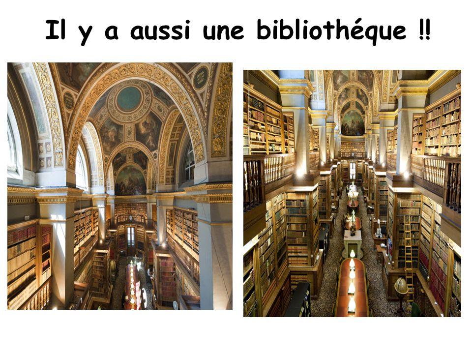 Il y a aussi une bibliothéque !!