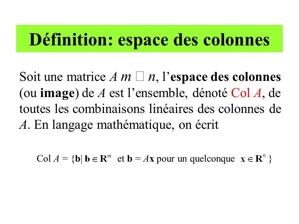 b est-il dans Col A.• Il faut déterminer si le système Ax = b a une solution (i.e.