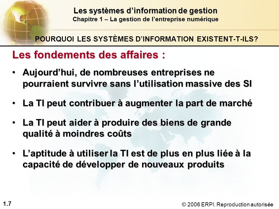 1.8 Les systèmes d'information de gestion Chapitre 1 – La gestion de l'entreprise numérique © 2006 ERPI.