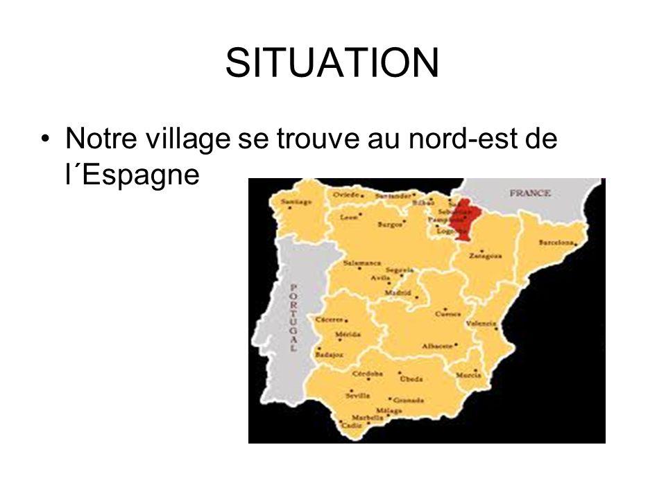 SITUATION •Notre village se trouve au nord-est de l´Espagne
