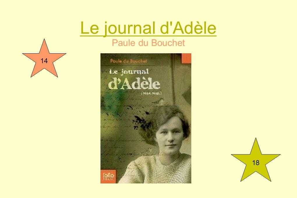 Le journal d'Adèle Paule du Bouchet 14 18