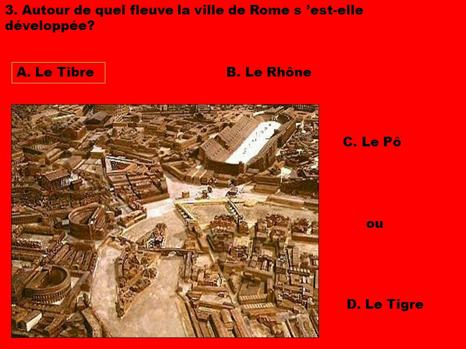 18.Pour plusieurs raisons, les campagnes voisines de Rome ne pouvaient plus la satisfaire en blé.