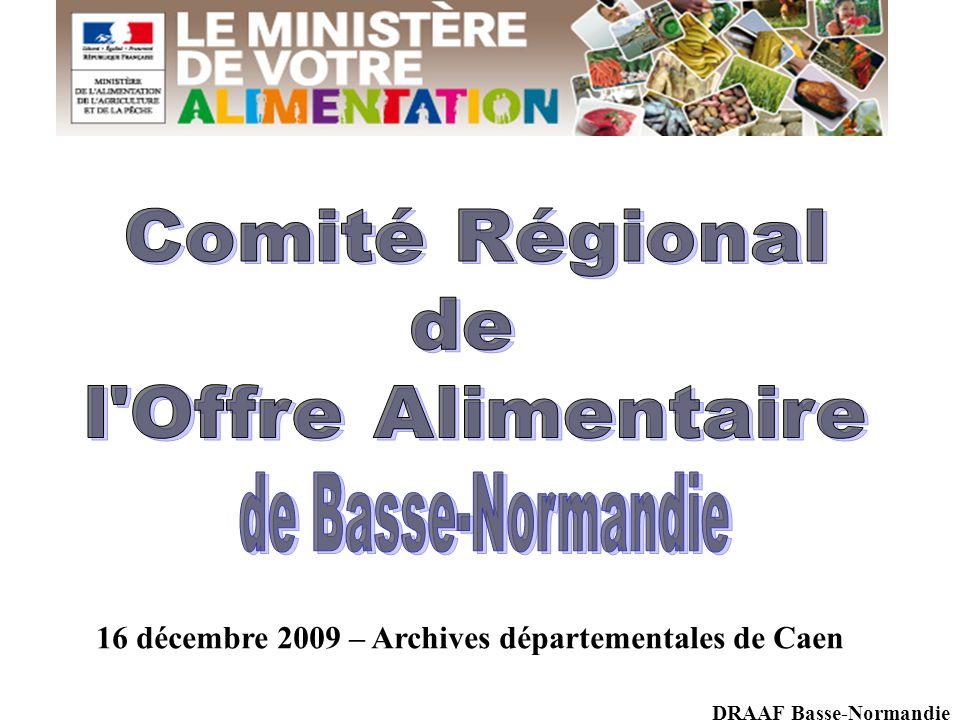 16 décembre 2009 – Archives départementales de Caen DRAAF Basse-Normandie