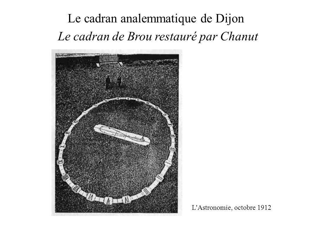 Le cadran analemmatique de Dijon L Astronomie, octobre 1912 Le cadran de Brou restauré par Chanut