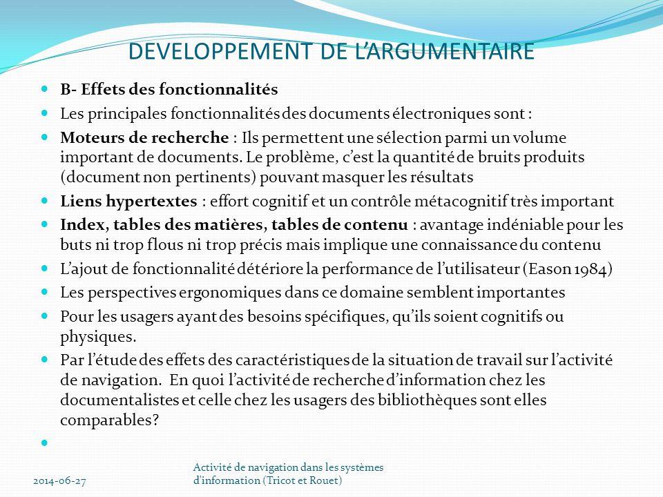 DEVELOPPEMENT DE L'ARGUMENTAIRE  Question 6: CONCEPTION ERGONOMIQUE DES SYSTEMES D'INFORMATION  Quelles caractéristiques des systèmes d'information