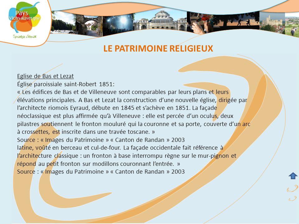 Eglise de Bas et Lezat Église paroissiale saint-Robert 1851: « Les édifices de Bas et de Villeneuve sont comparables par leurs plans et leurs élévatio