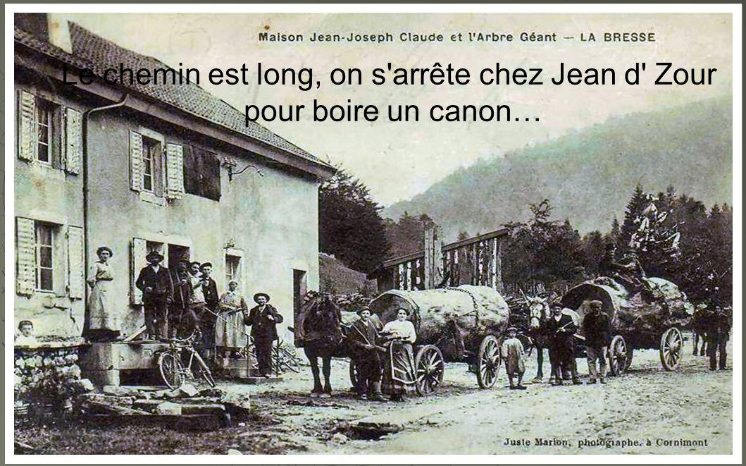 Le chemin est long, on s arrête chez Jean d Zour pour boire un canon…