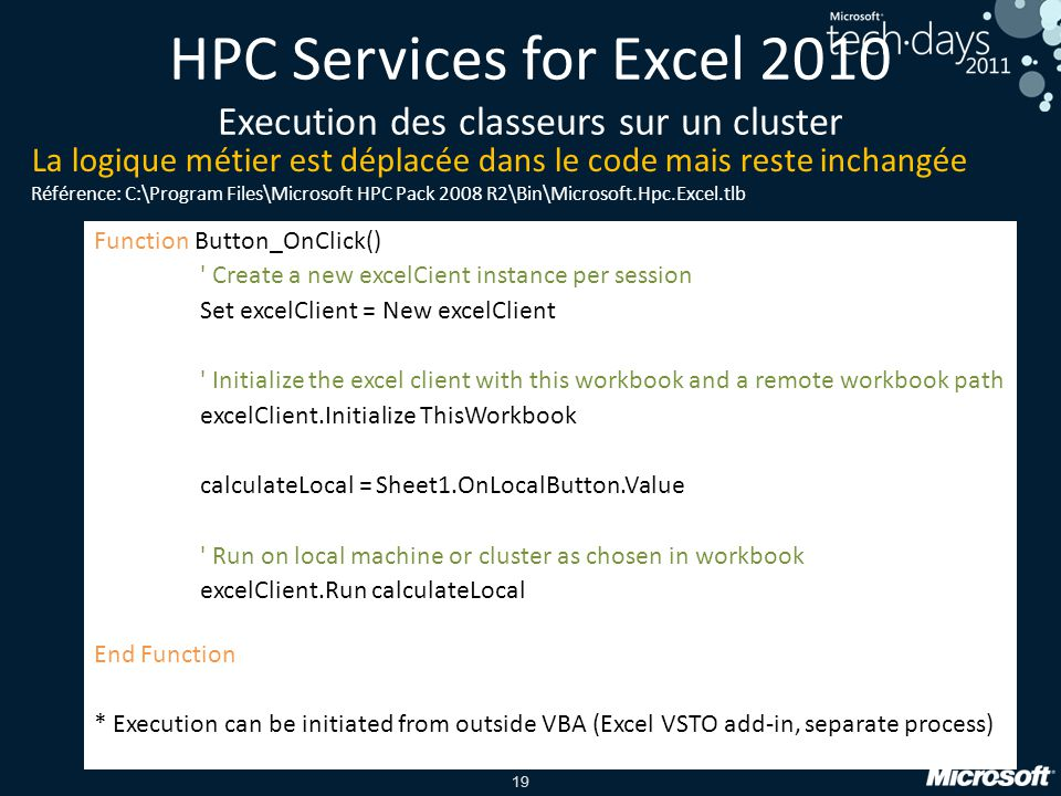 19 Function Button_OnClick() ' Create a new excelCient instance per session Set excelClient = New excelClient ' Initialize the excel client with this