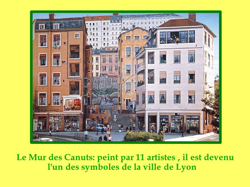 Le Mur des Canuts: peint par 11 artistes, il est devenu l un des symboles de la ville de Lyon