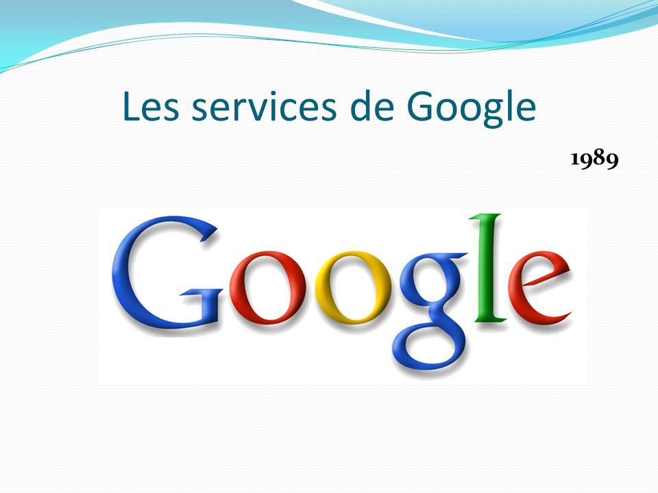 Les services de Google 1989