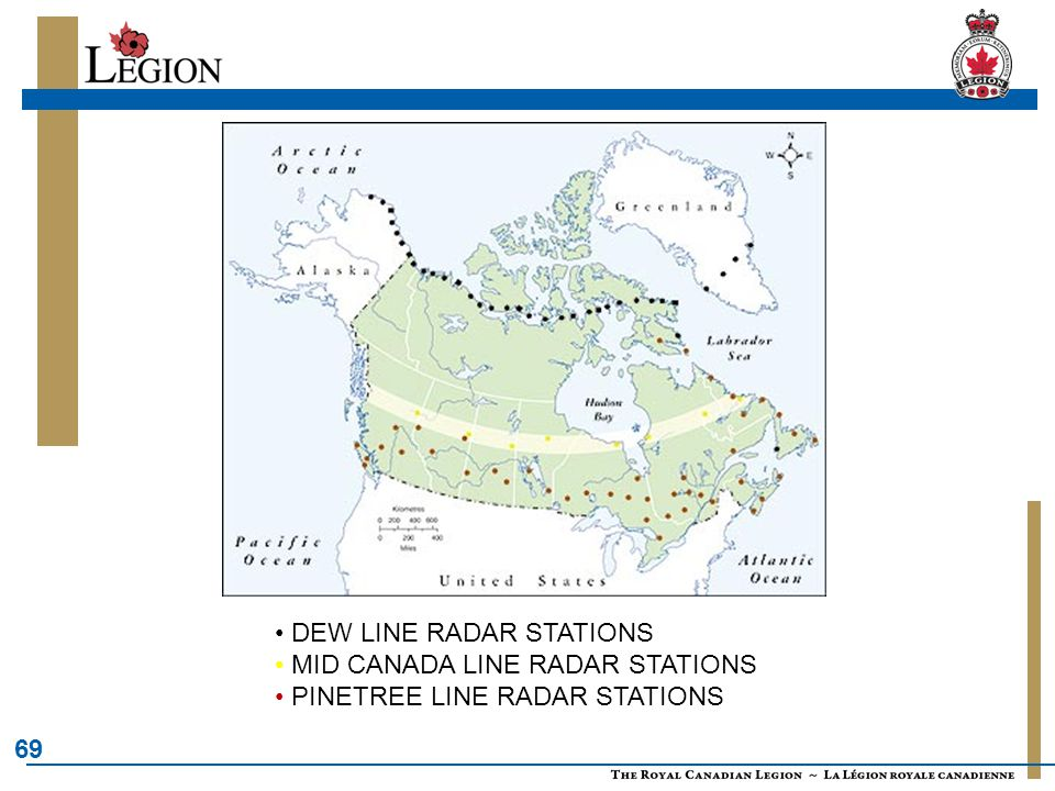 69 • DEW LINE RADAR STATIONS • MID CANADA LINE RADAR STATIONS • PINETREE LINE RADAR STATIONS