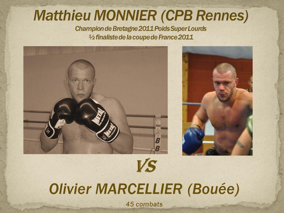 VS Olivier MARCELLIER (Bouée) 45 combats