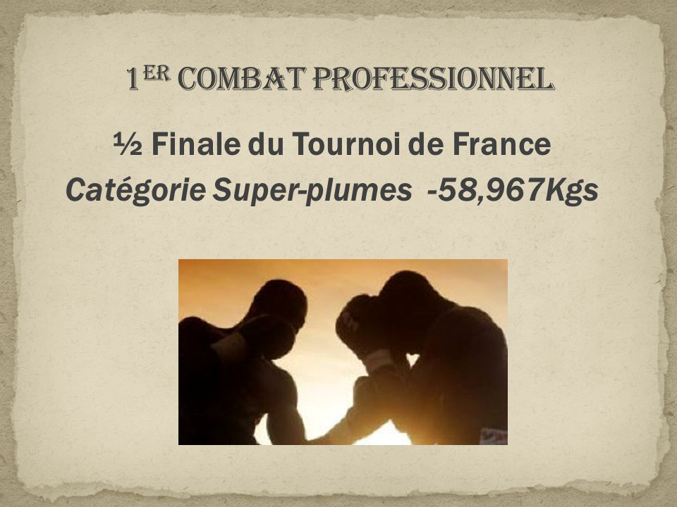 ½ Finale du Tournoi de France Catégorie Super-plumes -58,967Kgs