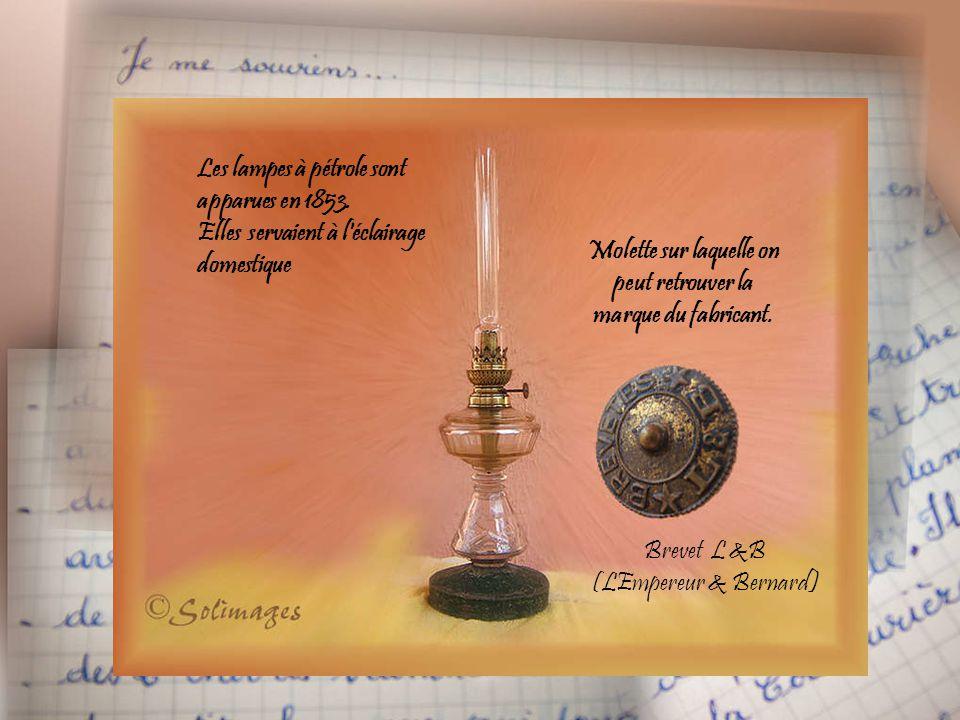 Les lampes à pétrole sont apparues en 1853.