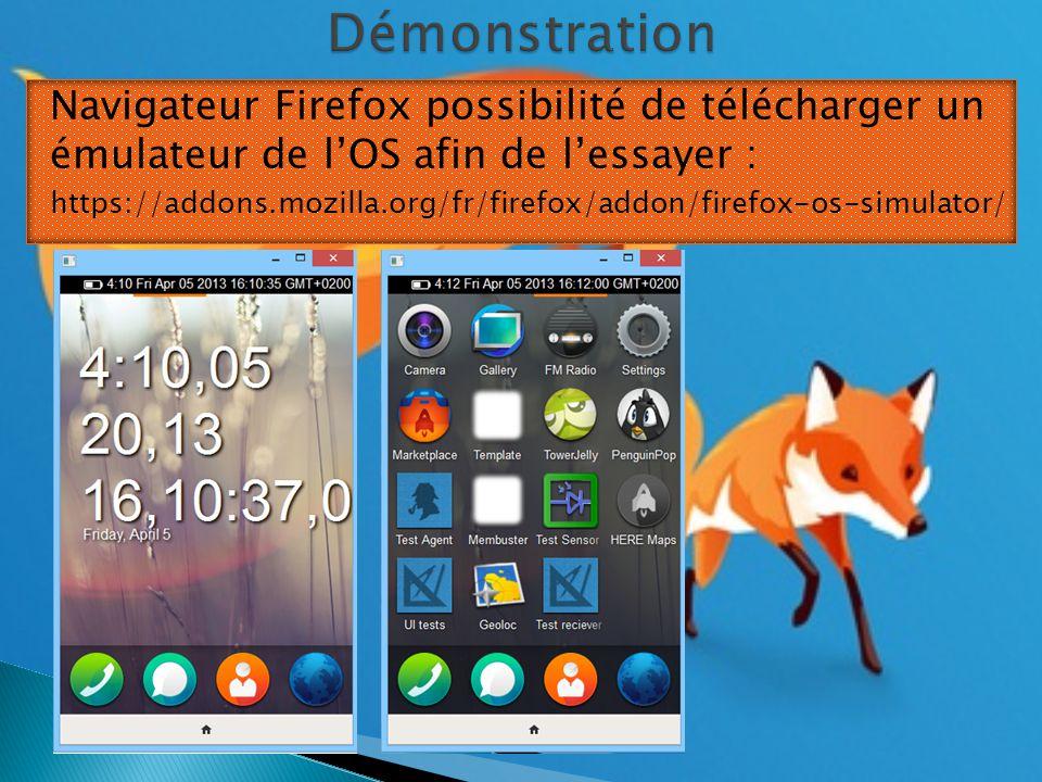 Navigateur Firefox possibilité de télécharger un émulateur de l'OS afin de l'essayer : https://addons.mozilla.org/fr/firefox/addon/firefox-os-simulator/