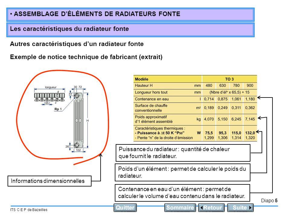 Diapo 5 ITS C E P de Bazeilles • ASSEMBLAGE D'ÉLÉMENTS DE RADIATEURS FONTE Les caractéristiques du radiateur fonte Autres caractéristiques d'un radiat