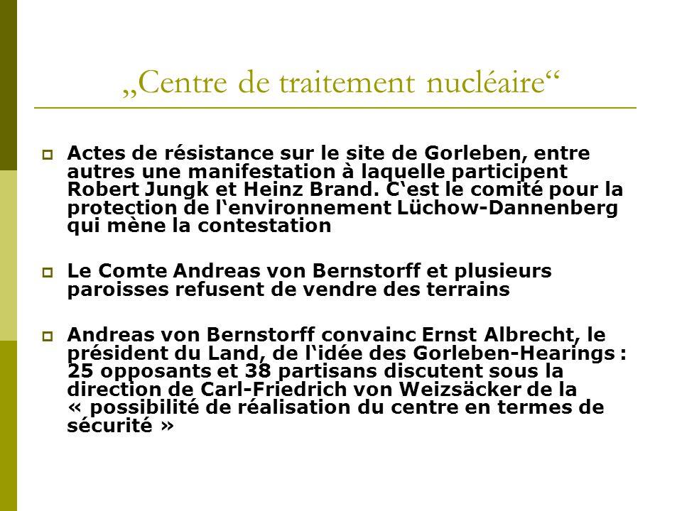 """""""Centre de traitement nucléaire""""  Actes de résistance sur le site de Gorleben, entre autres une manifestation à laquelle participent Robert Jungk et"""