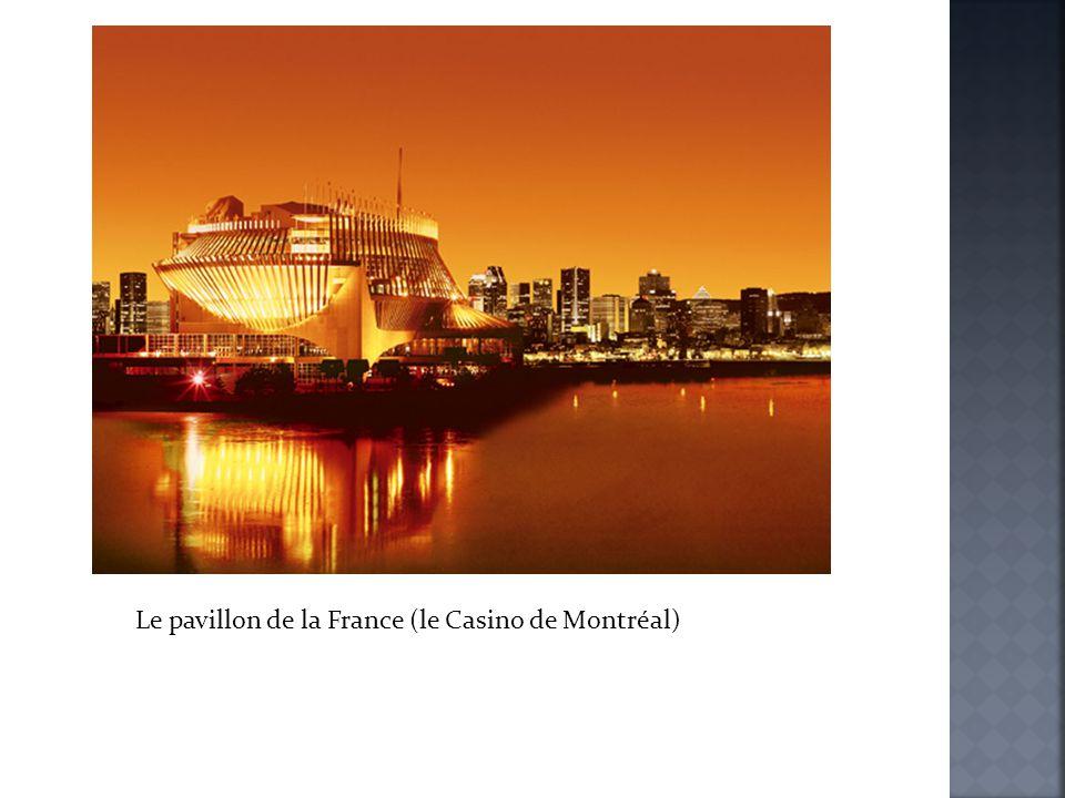 Le pavillon de la France (le Casino de Montréal)