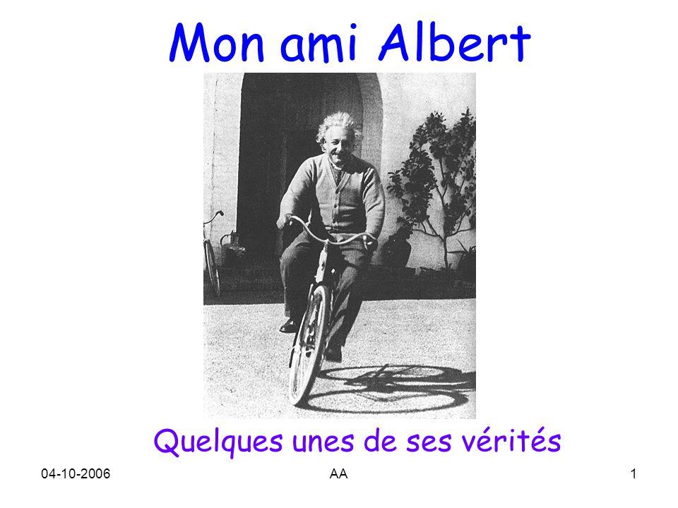 04-10-2006AA1 Mon ami Albert Quelques unes de ses vérités