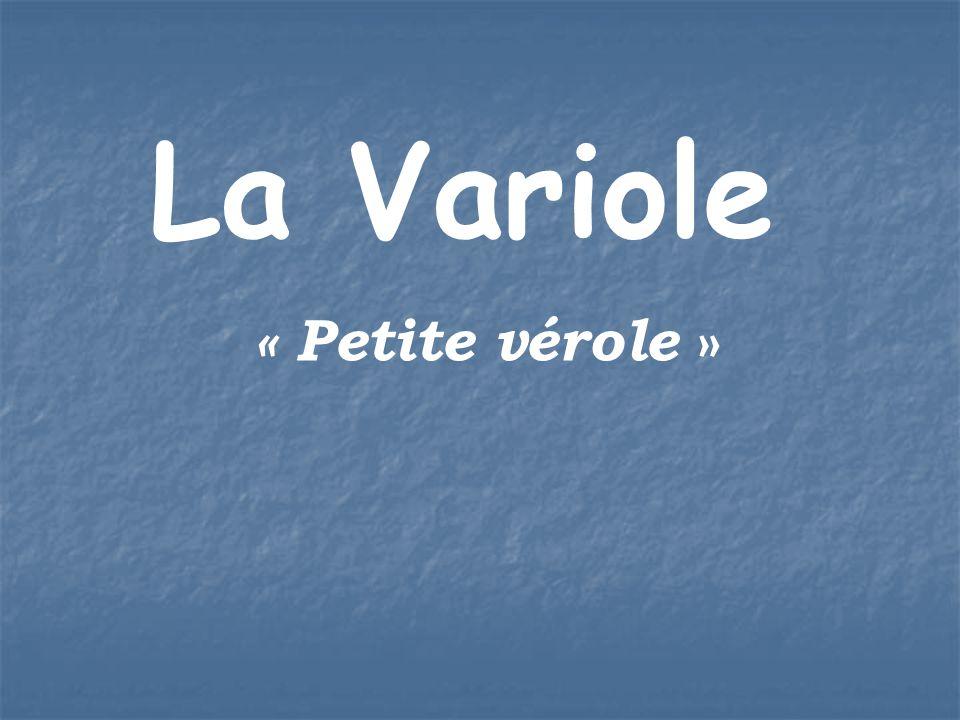 La Variole « Petite vérole »