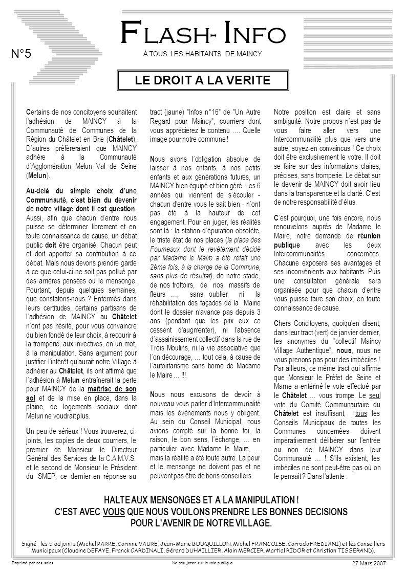 F lash- I nfo N°5 À TOUS LES HABITANTS DE MAINCY Signé : les 5 adjoints (Michel PARRE, Corinne VAURE, Jean-Marie BOUQUILLON, Michel FRANCOISE, Corrado