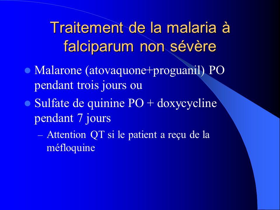 Traitement de la malaria à falciparum non sévère  Malarone (atovaquone+proguanil) PO pendant trois jours ou  Sulfate de quinine PO + doxycycline pen
