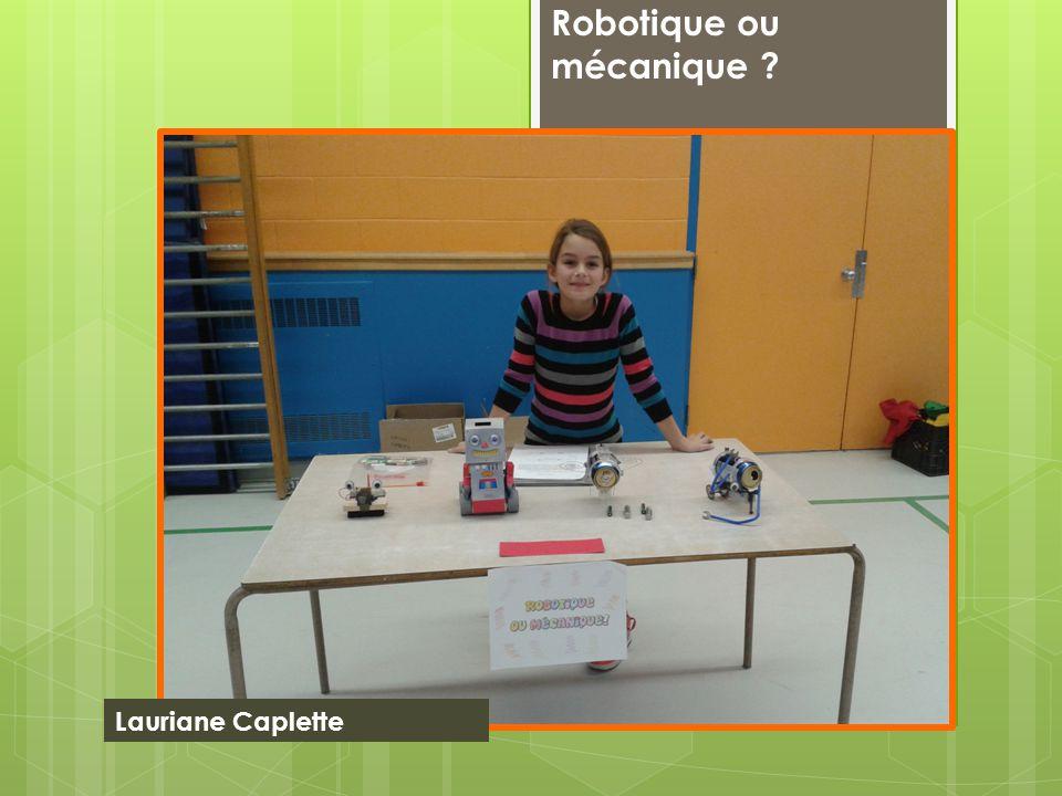 Robotique ou mécanique ? Lauriane Caplette