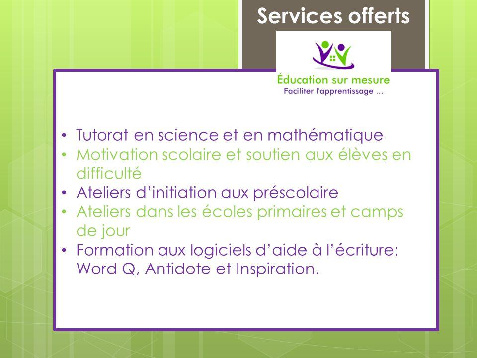Réactions chimiques Services offerts • Tutorat en science et en mathématique • Motivation scolaire et soutien aux élèves en difficulté • Ateliers d'in