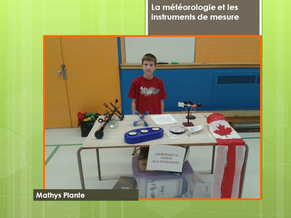 La météorologie et les instruments de mesure Mathys Plante