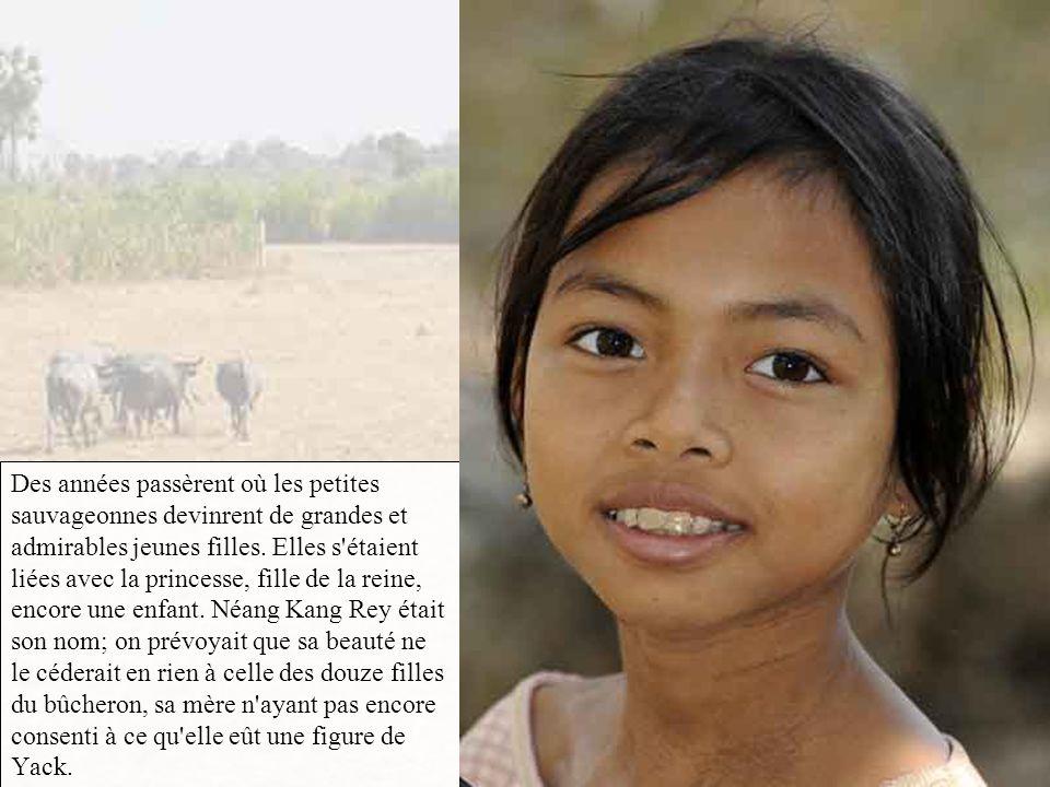 On dit que ventre affamé n'a pas d'oreilles; il faut croire qu'au pays khmer c'était de ses yeux qu'on était privé lorsqu'on avait bien faim. Les fill
