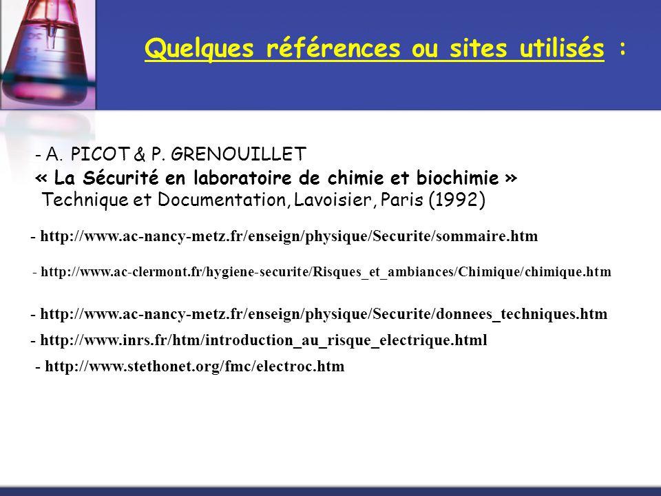 - A. PICOT & P. GRENOUILLET « La Sécurité en laboratoire de chimie et biochimie » Technique et Documentation, Lavoisier, Paris (1992) - http://www.ac-