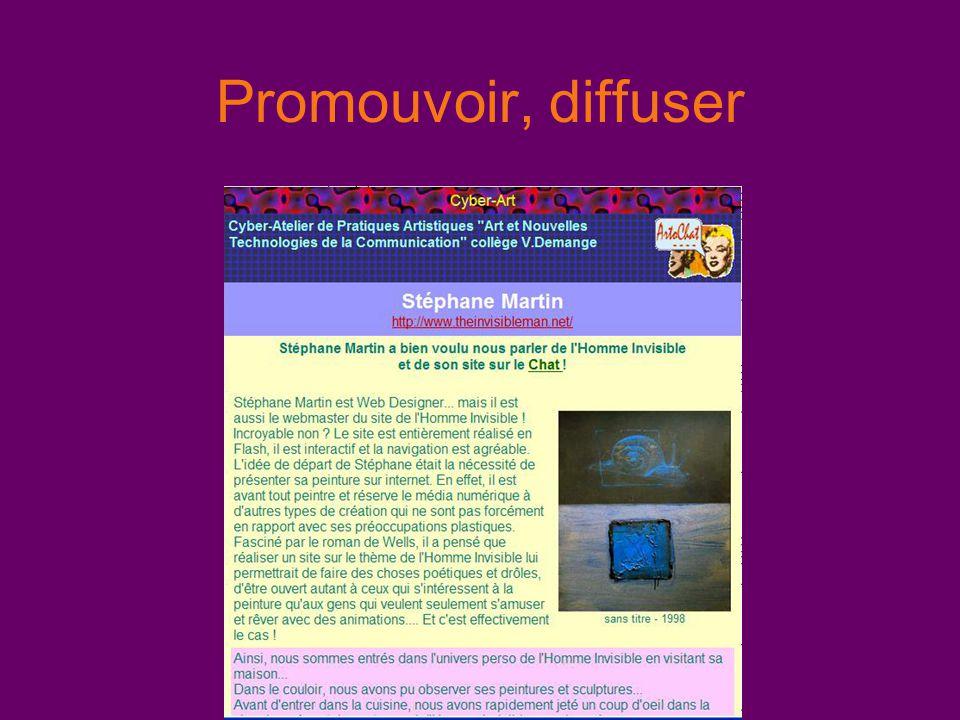 Promouvoir, diffuser