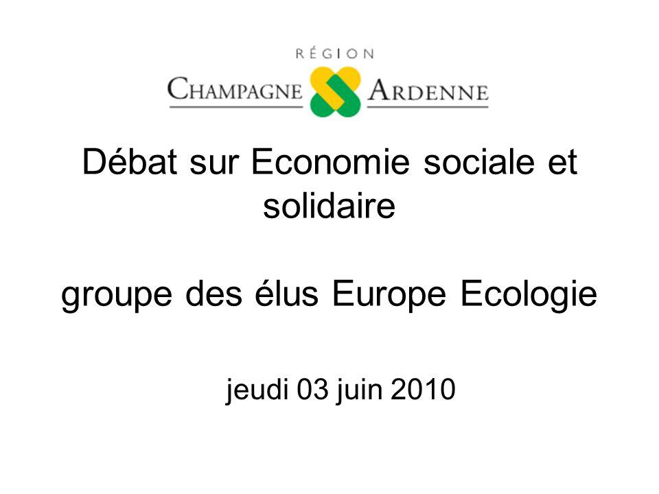 Débat sur Economie sociale et solidaire groupe des élus Europe Ecologie jeudi 03 juin 2010