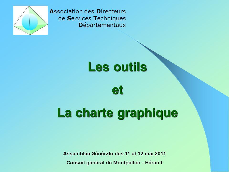 Association des Directeurs de Services Techniques Départementaux Assemblée Générale des 11 et 12 mai 2011 Conseil général de Montpellier - Hérault Les