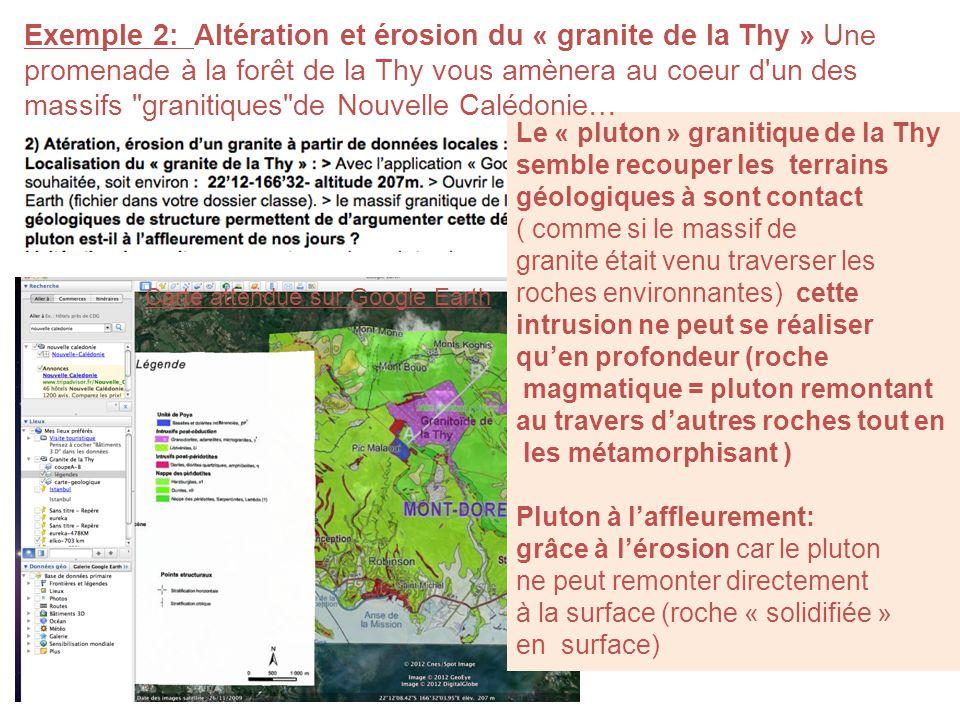 Carte attendue sur Google Earth Le « pluton » granitique de la Thy semble recouper les terrains géologiques à sont contact ( comme si le massif de gra