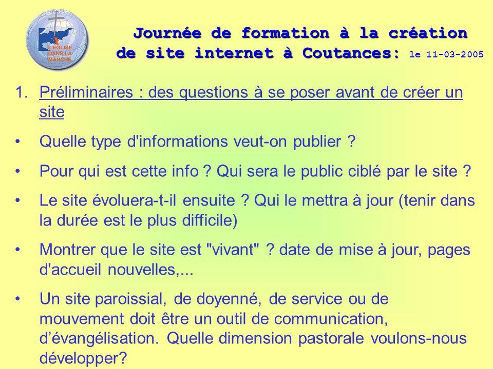 Journée de formation à la création de site internet à Coutances: Journée de formation à la création de site internet à Coutances: le 11-03-2005 1.Prél