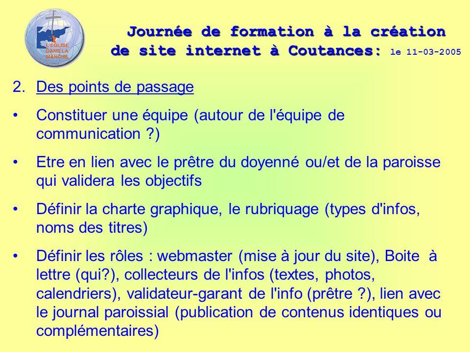 Journée de formation à la création de site internet à Coutances: Journée de formation à la création de site internet à Coutances: le 11-03-2005 2. Des