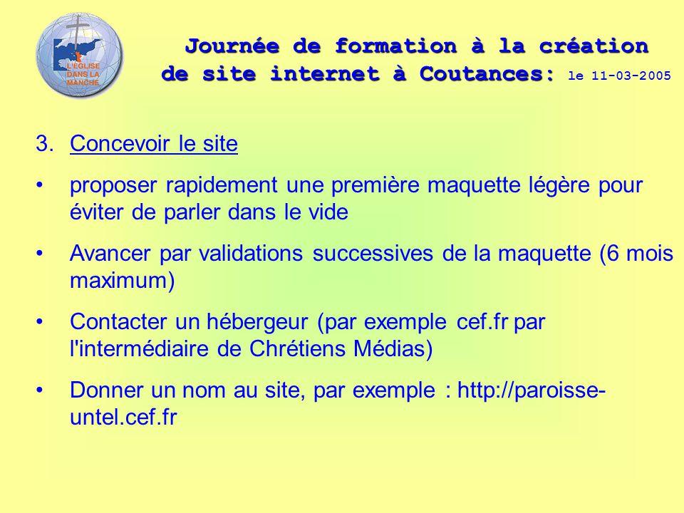 Journée de formation à la création de site internet à Coutances: Journée de formation à la création de site internet à Coutances: le 11-03-2005 3. Con