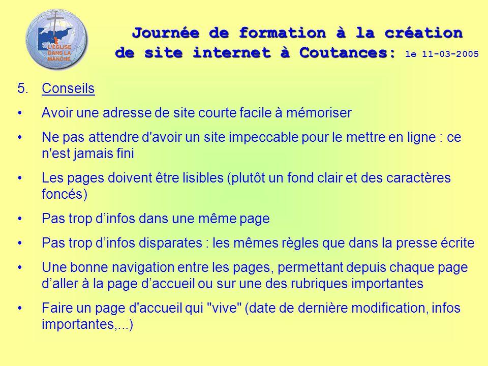 Journée de formation à la création de site internet à Coutances: Journée de formation à la création de site internet à Coutances: le 11-03-2005 5. Con