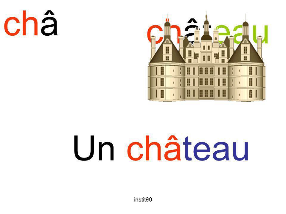 instit90 châ château Un château