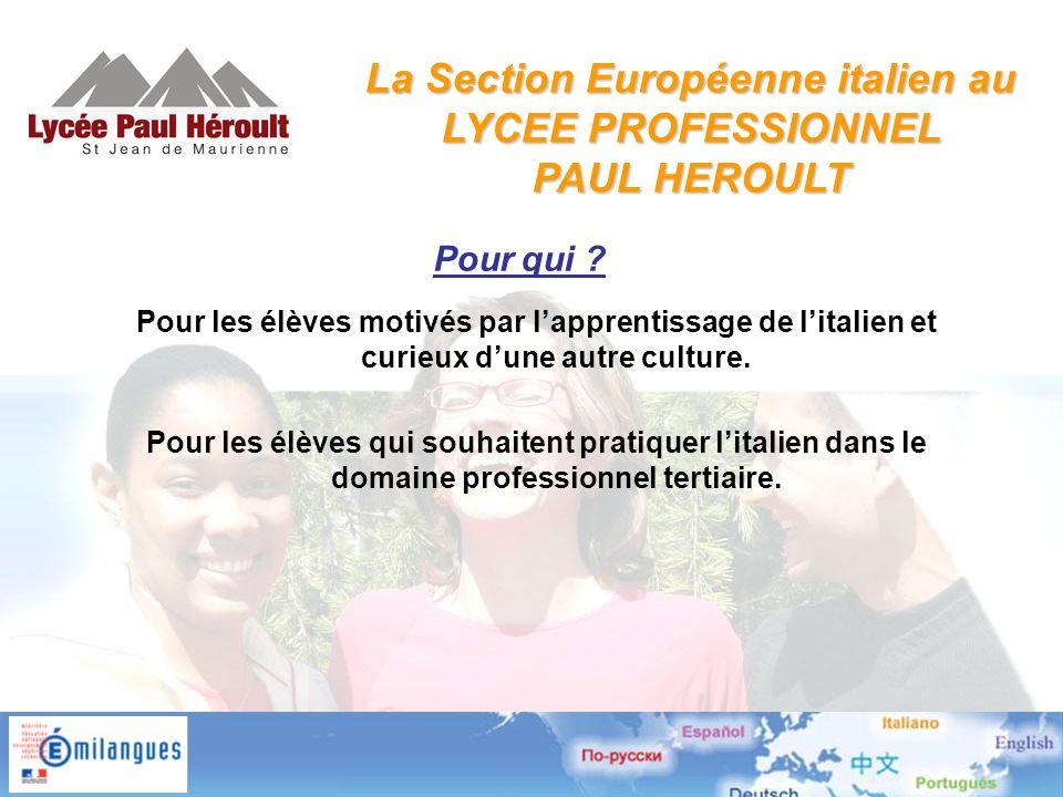 Pour les élèves motivés par l'apprentissage de l'italien et curieux d'une autre culture.