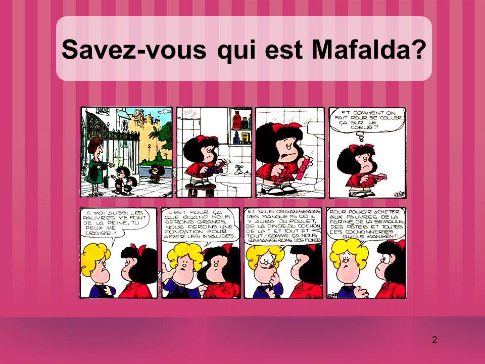 2 Savez-vous qui est Mafalda