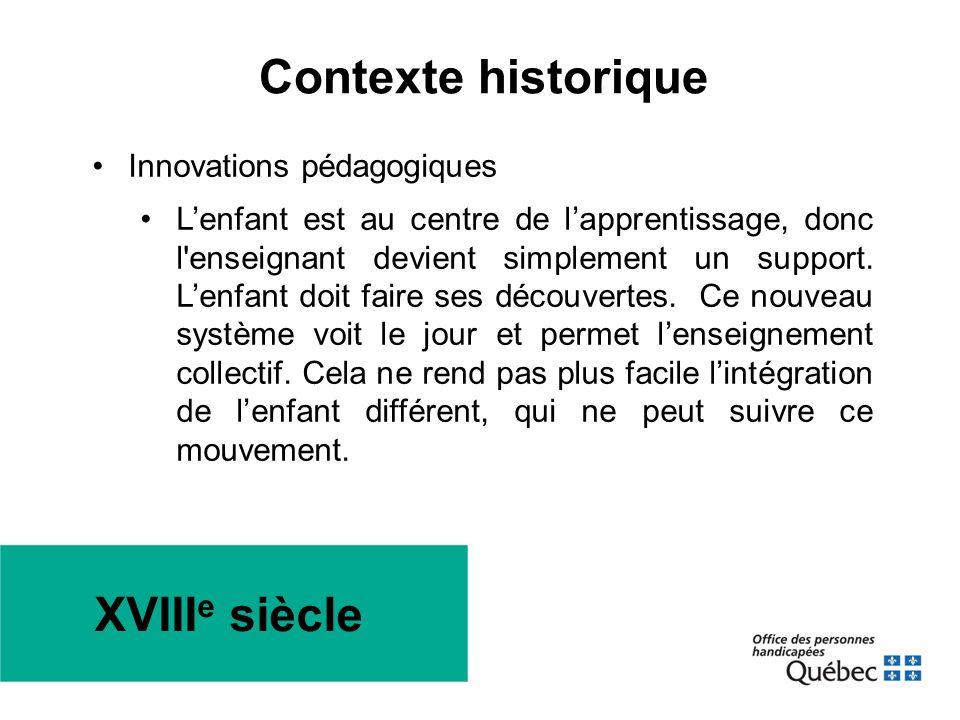 XVIII e siècle •Innovations pédagogiques •L'enfant est au centre de l'apprentissage, donc l'enseignant devient simplement un support. L'enfant doit fa