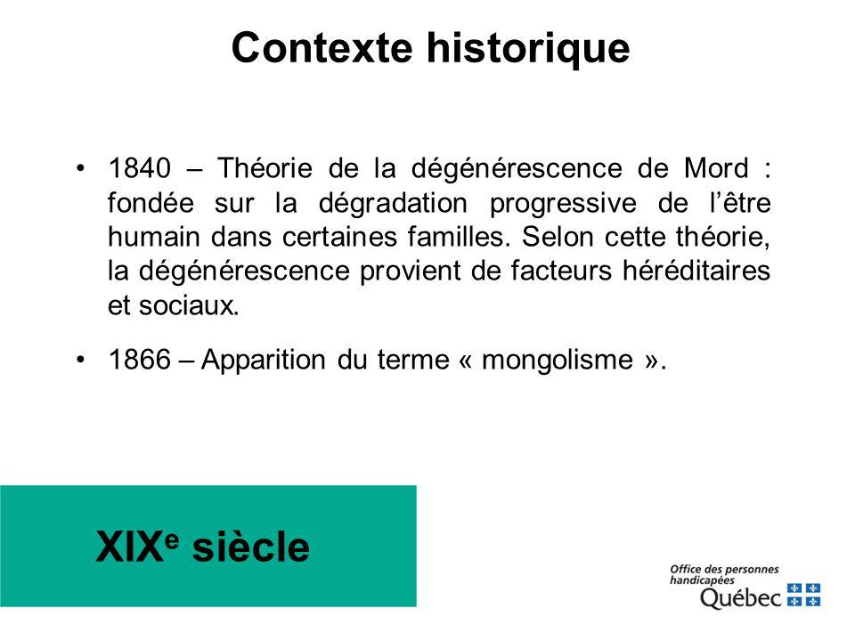 XIX e siècle •1840 – Théorie de la dégénérescence de Mord : fondée sur la dégradation progressive de l'être humain dans certaines familles. Selon cett